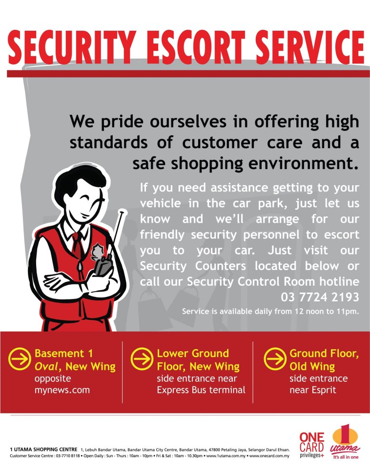 At least One Utama is offering a security guard escort service